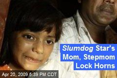 Slumdog Star's Mom, Stepmom Lock Horns