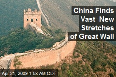 China Finds Vast New Stretches of Great Wall
