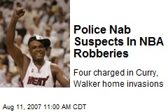 Police Nab Suspects In NBA Robberies