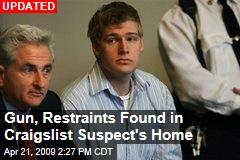 Gun, Restraints Found in Craigslist Suspect's Home