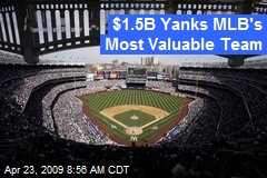 $1.5B Yanks MLB's Most Valuable Team
