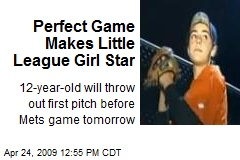 Perfect Game Makes Little League Girl Star