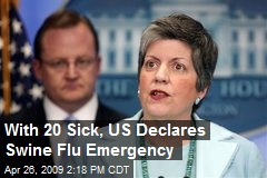 With 20 Sick, US Declares Swine Flu Emergency