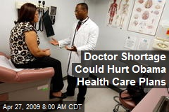Doctor Shortage Could Hurt Obama Health Care Plans