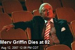 Merv Griffin Dies at 82