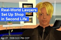 Real-World Lawyers Set Up Shop in Second Life