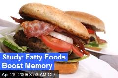 Study: Fatty Foods Boost Memory