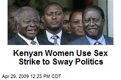 Kenyan Women Use Sex Strike to Sway Politics