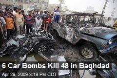 6 Car Bombs Kill 48 in Baghdad
