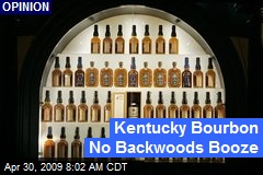 Kentucky Bourbon No Backwoods Booze
