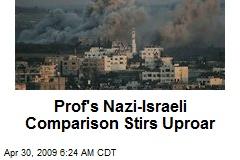 Prof's Nazi-Israeli Comparison Stirs Uproar