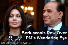 Berlusconis Row Over PM's Wandering Eye