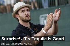 Surprise! JT's Tequila Is Good