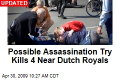 Possible Assassination Try Kills 4 Near Dutch Royals