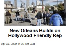 New Orleans Builds on Hollywood-Friendly Rep