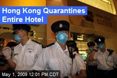 Hong Kong Quarantines Entire Hotel