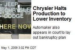 Chrysler Halts Production to Lower Inventory