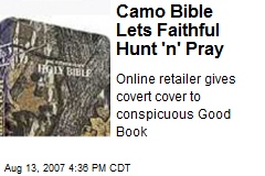 Camo Bible Lets Faithful Hunt 'n' Pray
