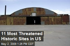11 Most Threatened Historic Sites in US
