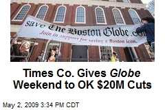 Times Co. Gives Globe Weekend to OK $20M Cuts