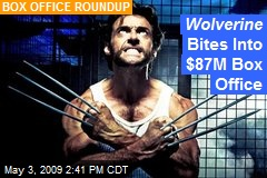 Wolverine Bites Into $87M Box Office
