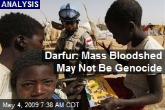 Darfur: Mass Bloodshed May Not Be Genocide
