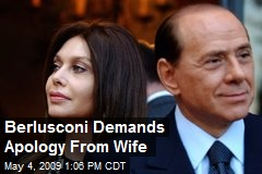 Berlusconi Demands Apology From Wife
