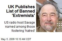 UK Publishes List of Banned 'Extremists'