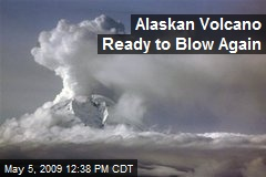 Alaskan Volcano Ready to Blow Again