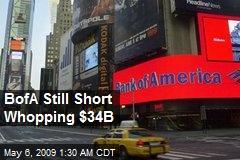 BofA Still Short Whopping $34B