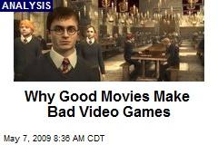Why Good Movies Make Bad Video Games