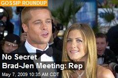 No Secret Brad-Jen Meeting: Rep