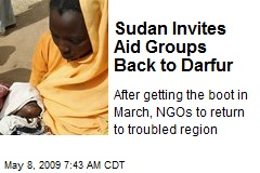 Sudan Invites Aid Groups Back to Darfur