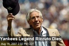 Yankees Legend Rizzuto Dies