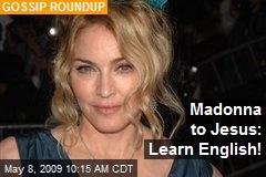 Madonna to Jesus: Learn English!
