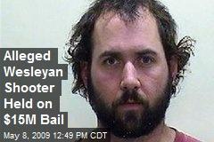 Alleged Wesleyan Shooter Held on $15M Bail