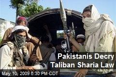 Pakistanis Decry Taliban Sharia Law