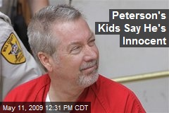 Peterson's Kids Say He's Innocent