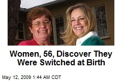 Women, 56, Discover They Were Switched at Birth
