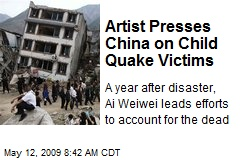 Artist Presses China on Child Quake Victims