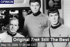 Original Trek Still The Best