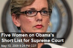Five Women on Obama's Short List for Supreme Court