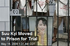 Suu Kyi Moved to Prison for Trial