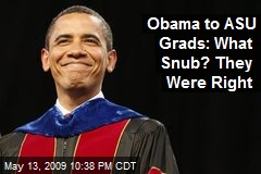 Obama to ASU Grads: What Snub? They Were Right
