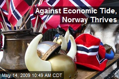 Against Economic Tide, Norway Thrives