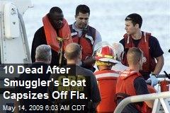 10 Dead After Smuggler's Boat Capsizes Off Fla.