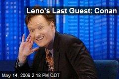 Leno's Last Guest: Conan