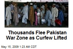 Thousands Flee Pakistan War Zone as Curfew Lifted