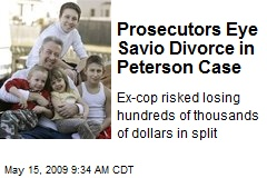 Prosecutors Eye Savio Divorce in Peterson Case