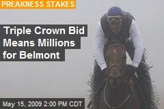 Triple Crown Bid Means Millions for Belmont